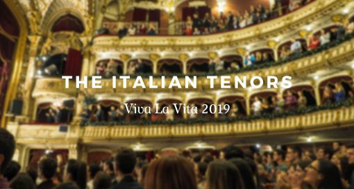 Event - The Italian Tenors – Viva La Vita 2019