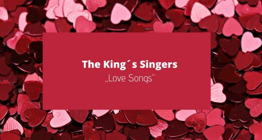 "Event - The King´s Singers – ""Love Songs"""